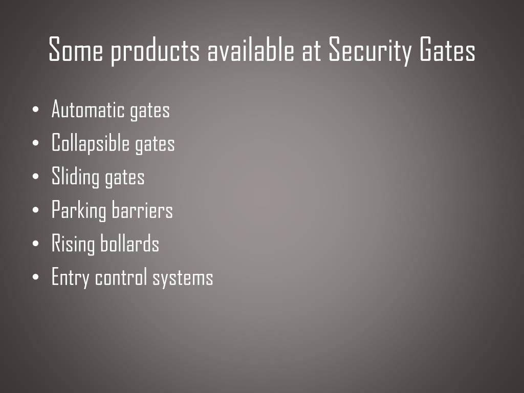 Some products available at Security Gates
