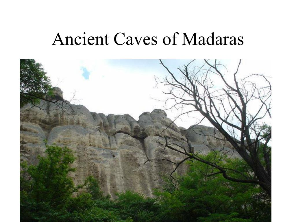 Ancient Caves of Madaras