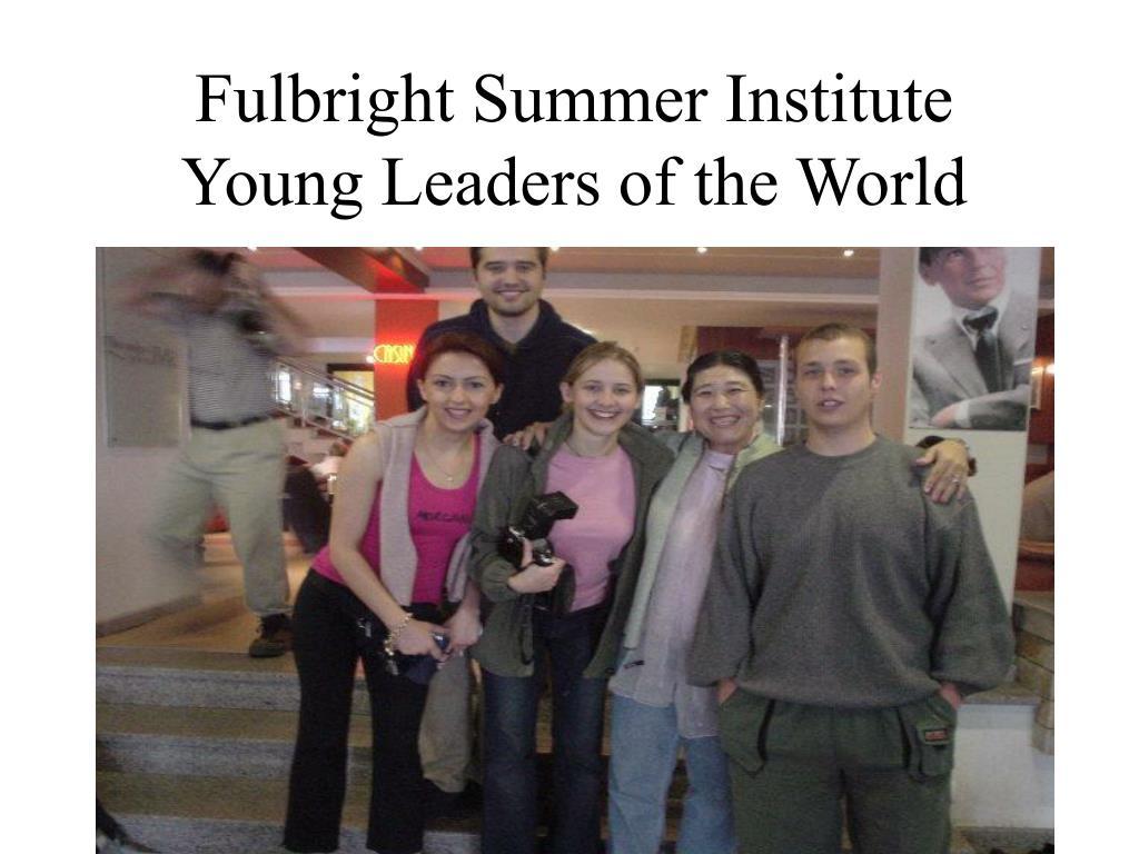 Fulbright Summer Institute