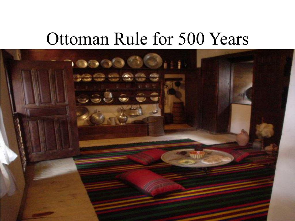 Ottoman Rule for 500 Years