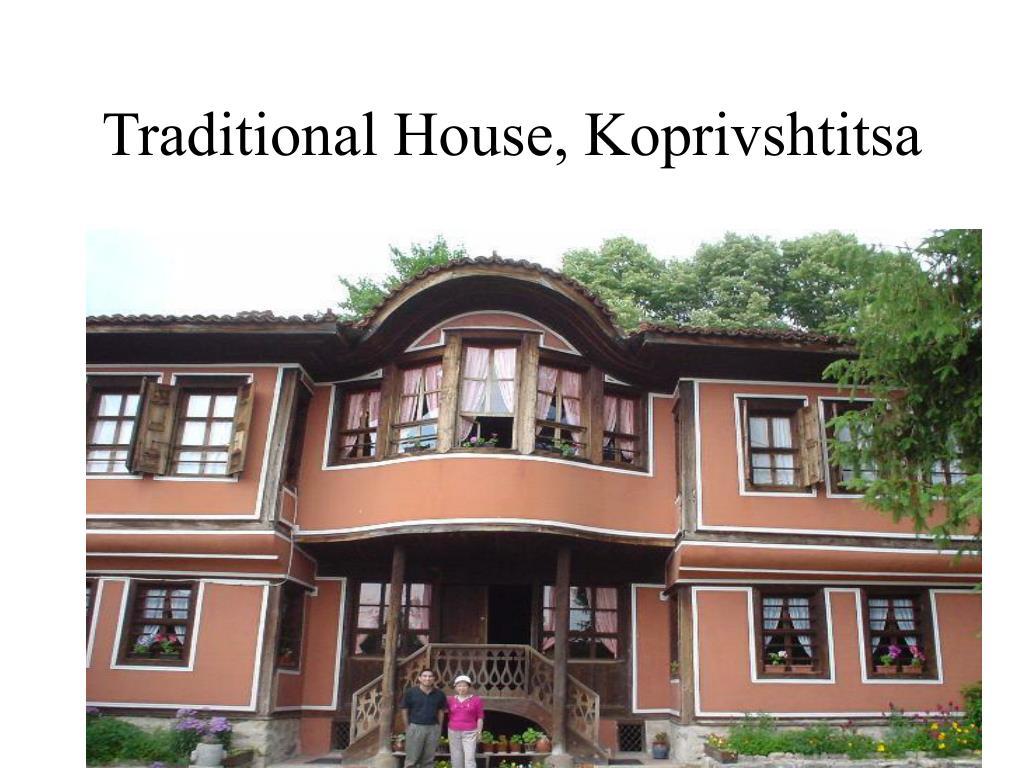 Traditional House, Koprivshtitsa