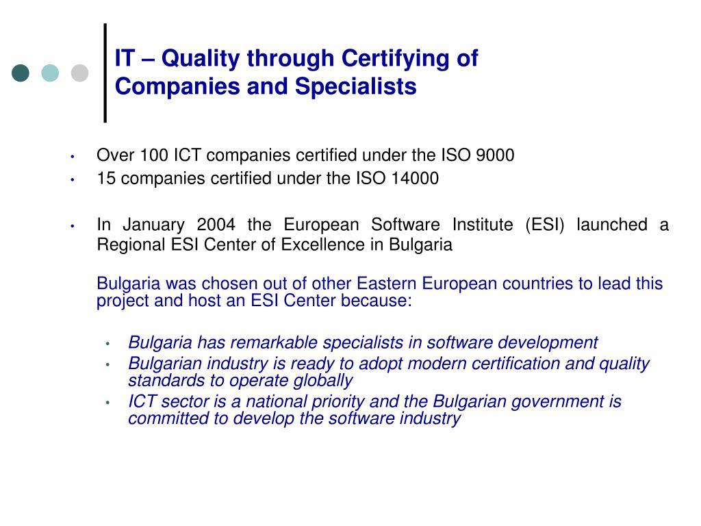 IT – Quality through Certifying of