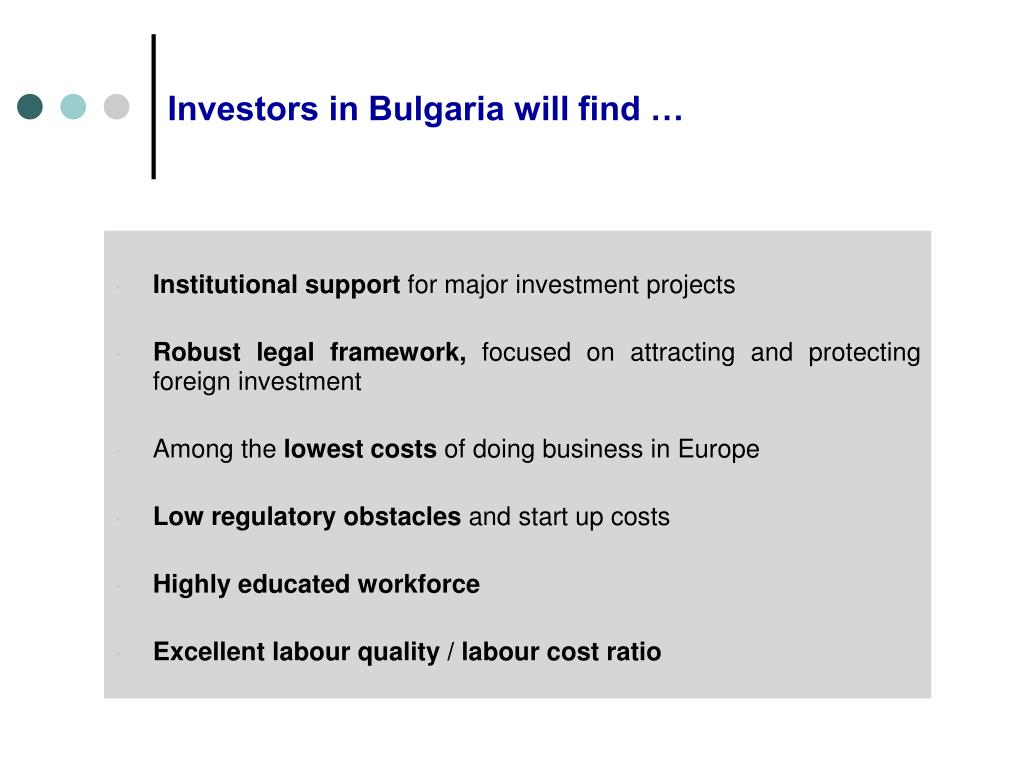 Investors in Bulgaria will find …