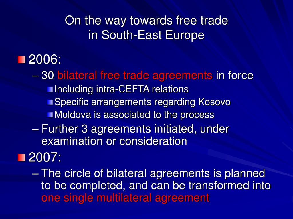 On the way towards free trade