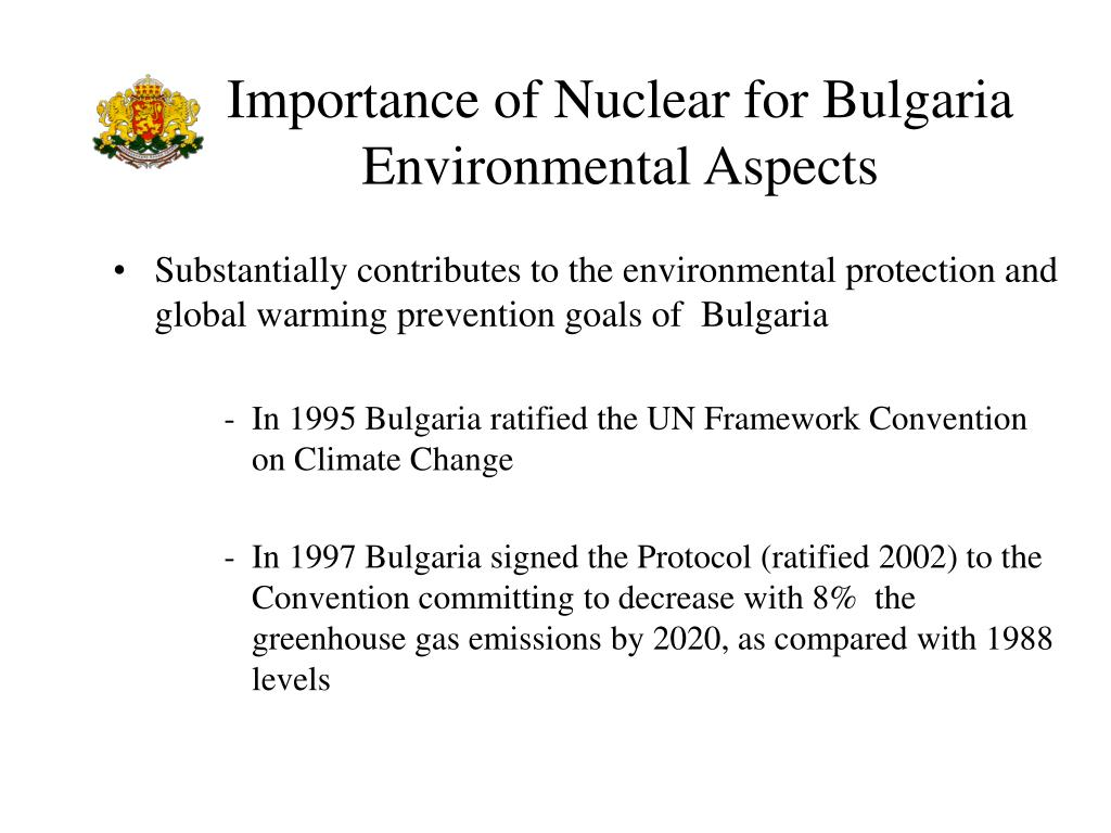 Importance of Nuclear for Bulgaria Environmental Aspects