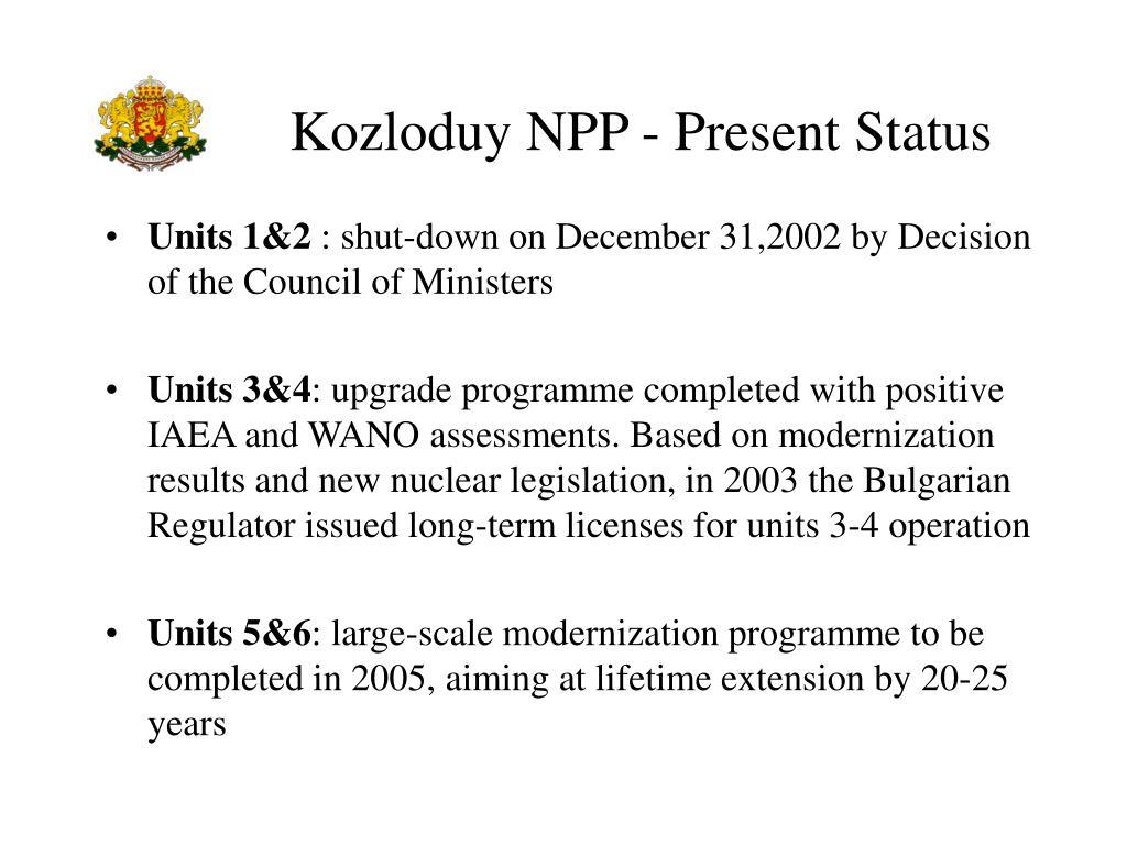Kozloduy NPP - Present Status