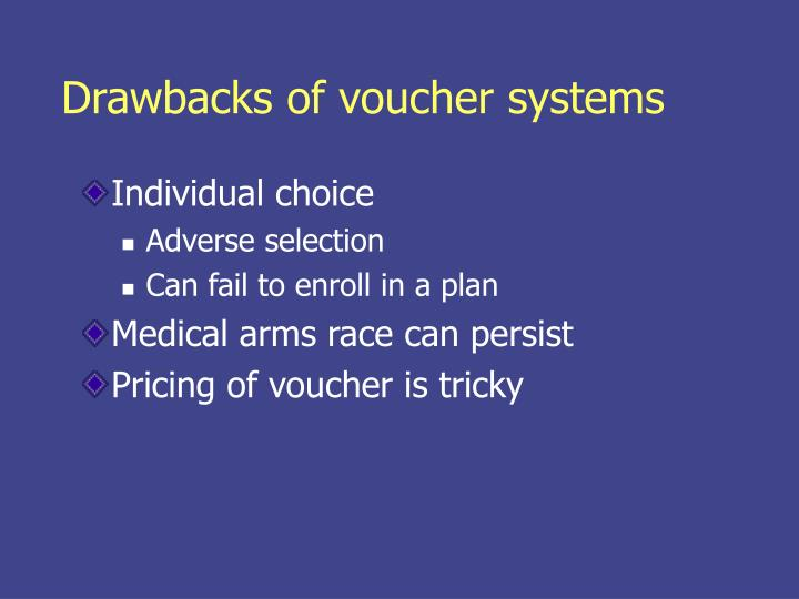 Drawbacks of voucher systems