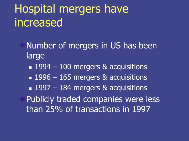 Hospital mergers have increased
