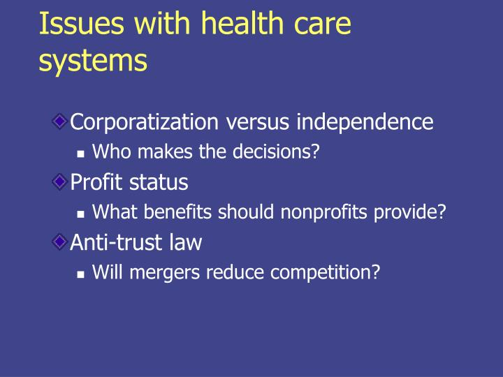 Issues with health care systems