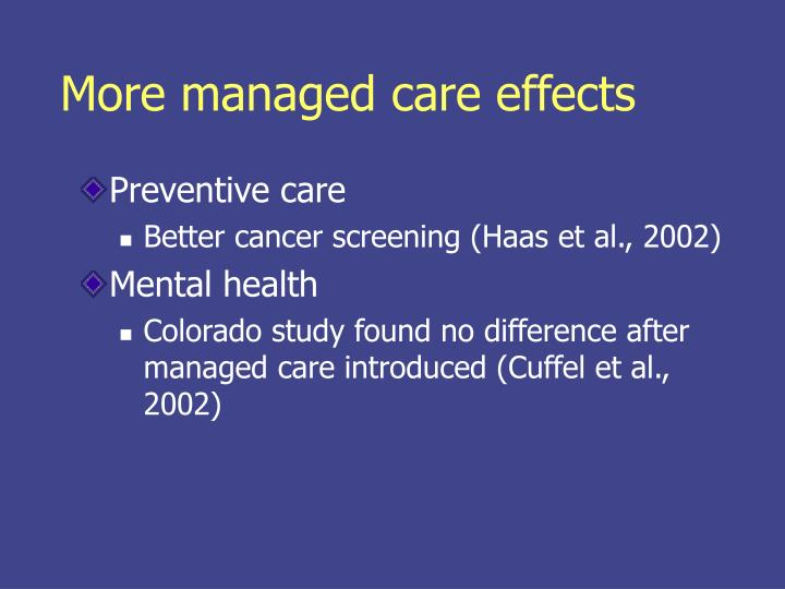 More managed care effects