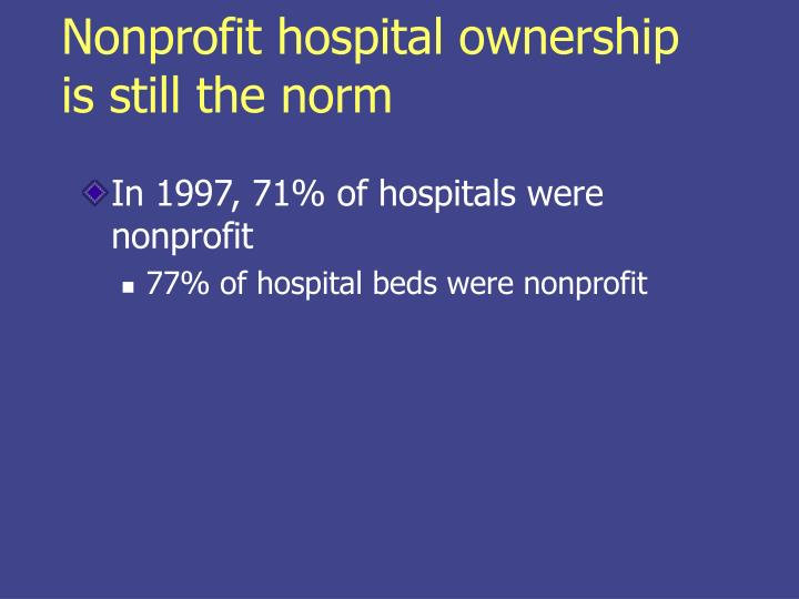 Nonprofit hospital ownership is still the norm