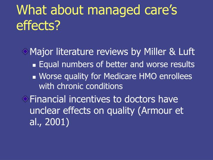 What about managed care's effects?