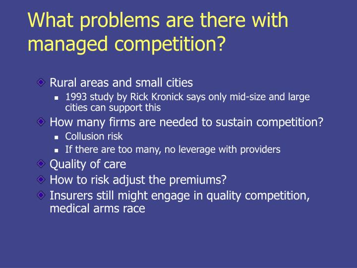 What problems are there with managed competition?