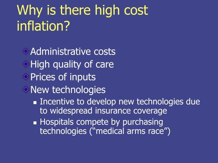 Why is there high cost inflation?