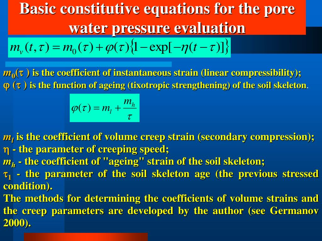 Basic constitutive equations for the pore water pressure evaluation