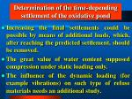 determination of the time depending settlement of the oxidative pond52