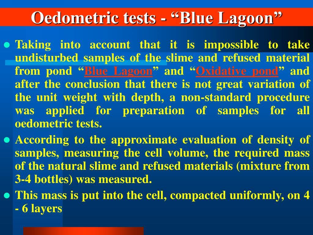 "Oedometric tests - ""Blue Lagoon"""