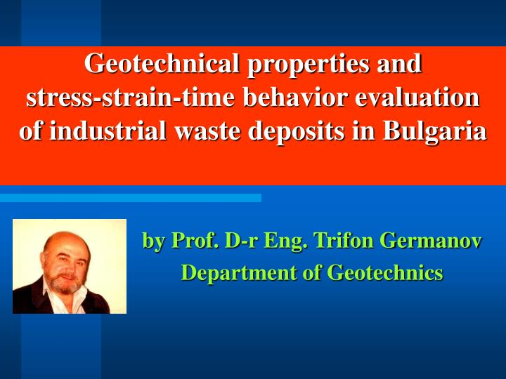 Geotechnical properties and