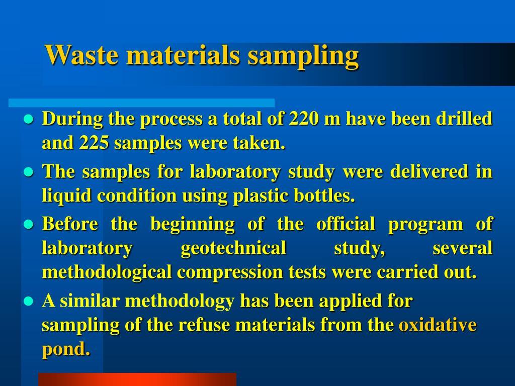 Waste materials sampling
