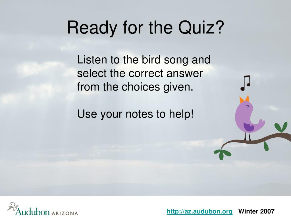 Ready for the Quiz?