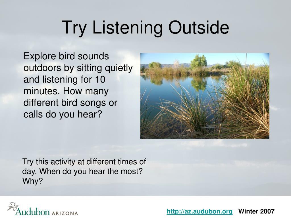 Try Listening Outside
