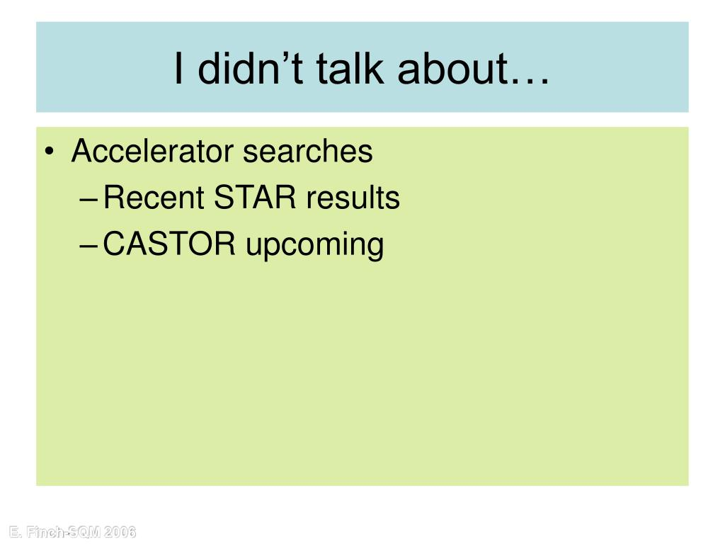 I didn't talk about…