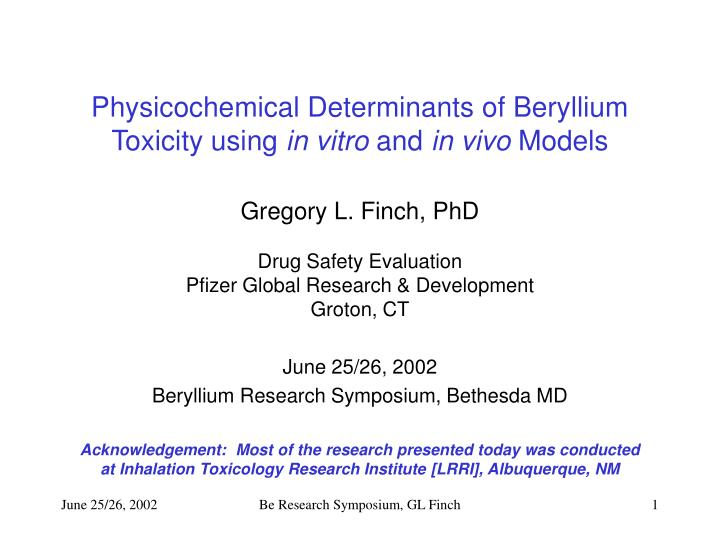 Physicochemical determinants of beryllium toxicity using in vitro and in vivo models