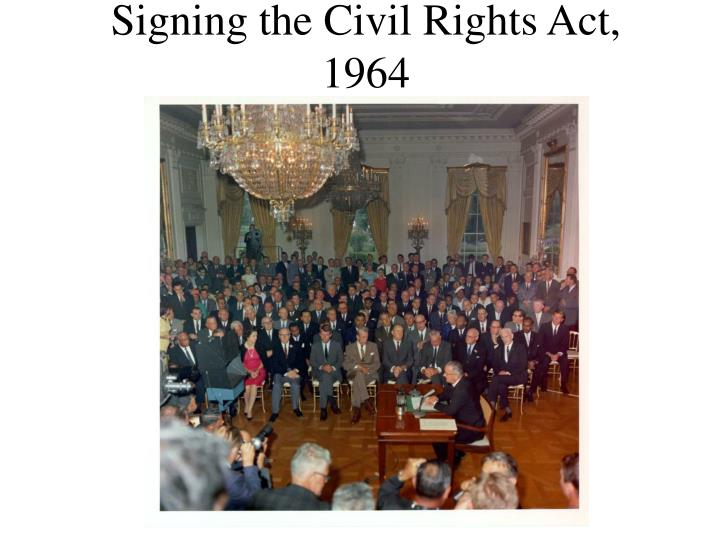 Signing the Civil Rights Act, 1964