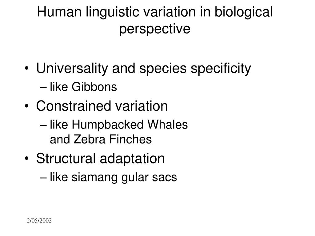 Human linguistic variation in biological perspective