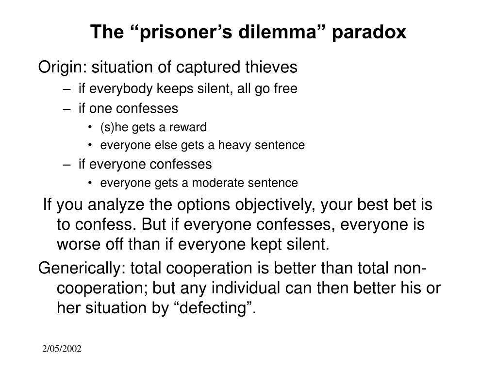 "The ""prisoner's dilemma"" paradox"