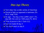 day age theory