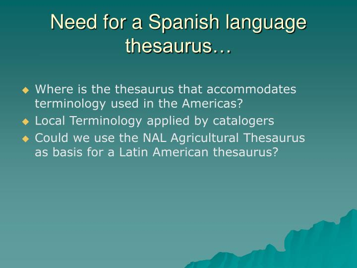 Need for a spanish language thesaurus