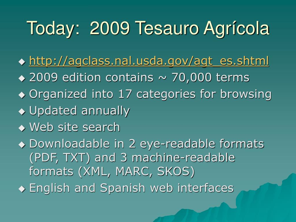 Today:  2009 Tesauro Agrícola