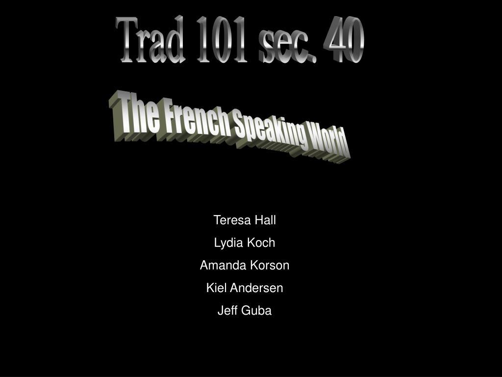 Trad 101 sec. 40