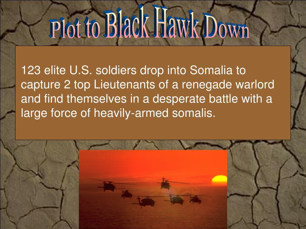 Plot to Black Hawk Down
