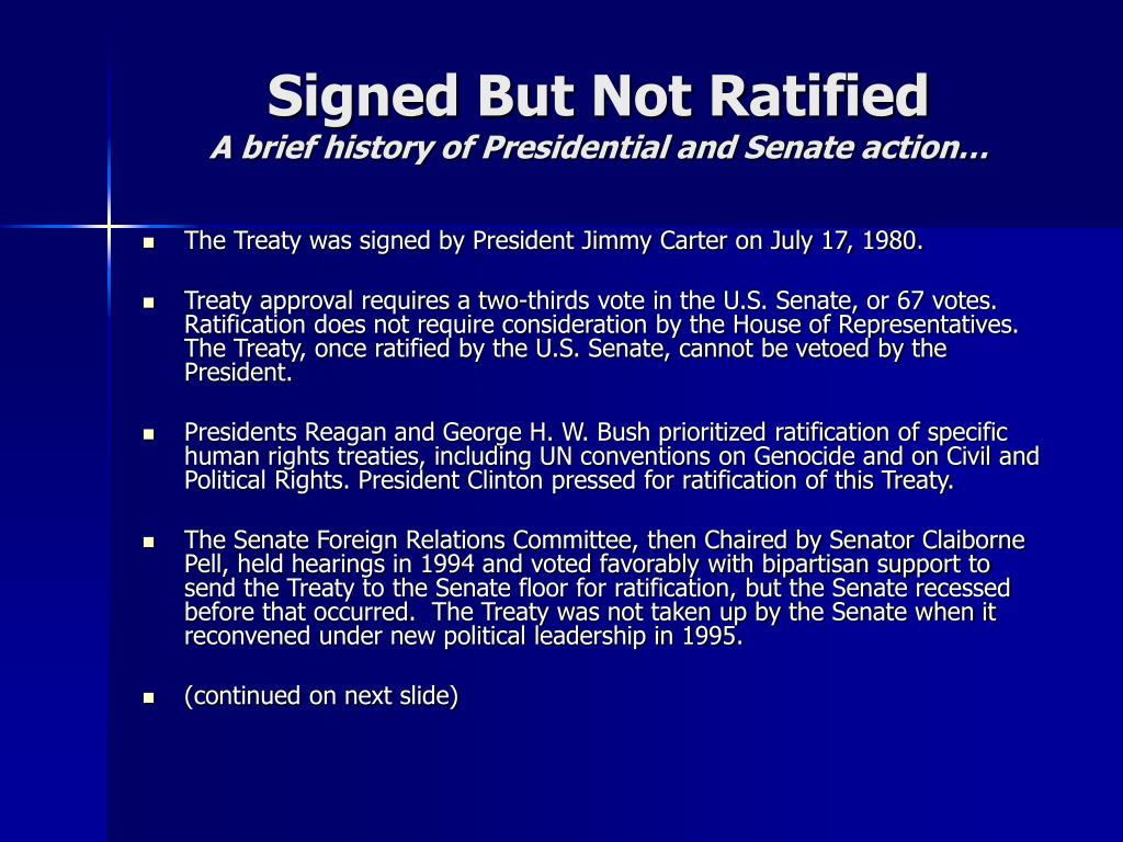 Signed But Not Ratified