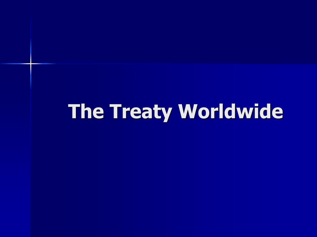 The Treaty Worldwide