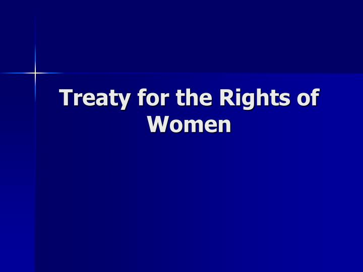 Treaty for the rights of women l.jpg