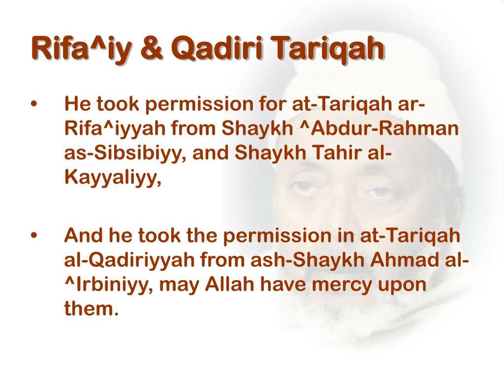 Rifa^iy & Qadiri Tariqah