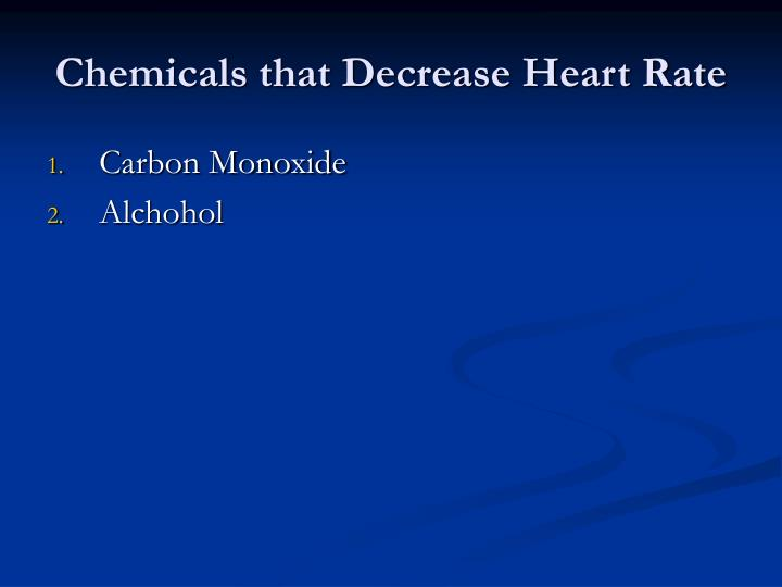 Chemicals that Decrease Heart Rate