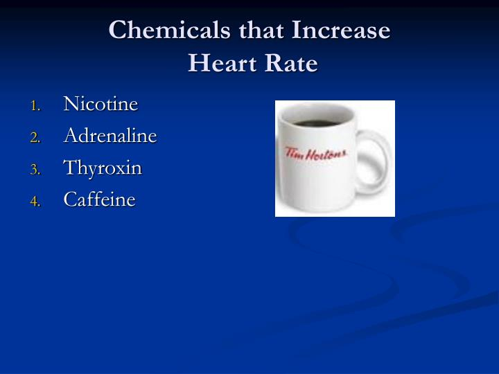 Chemicals that Increase