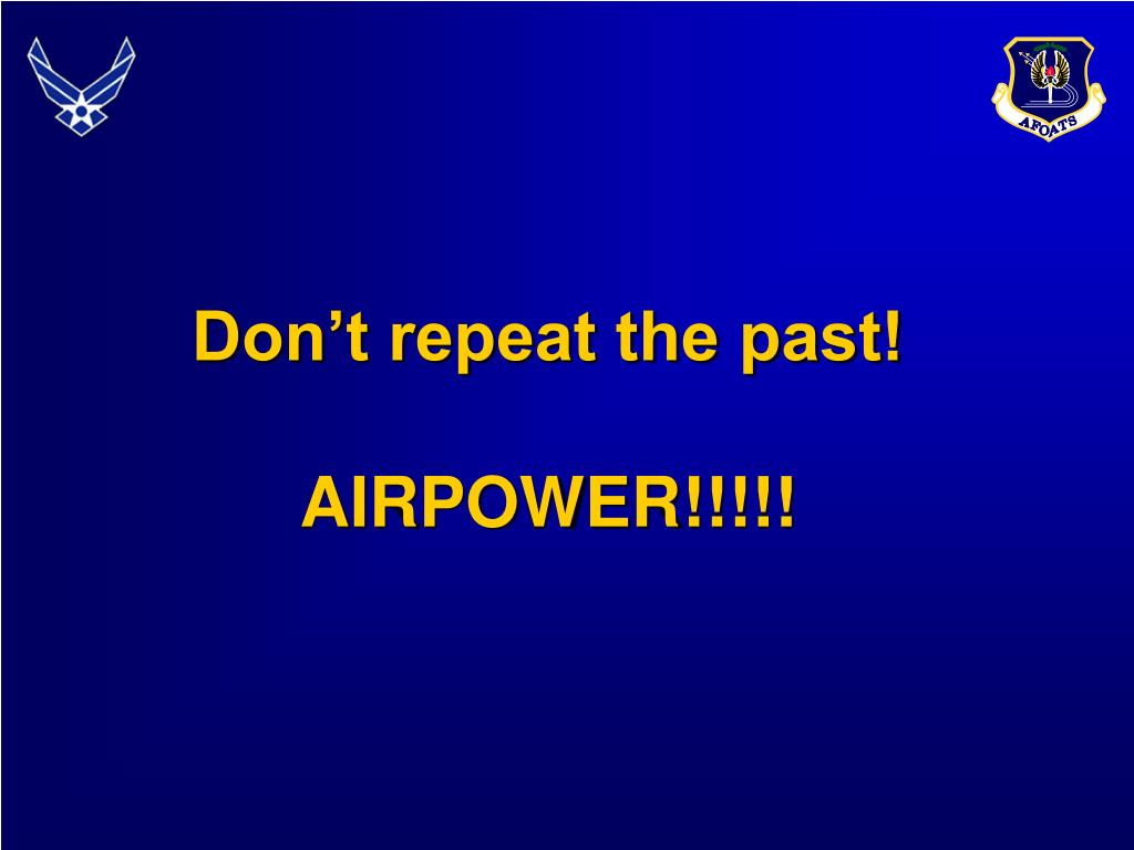 Don't repeat the past!