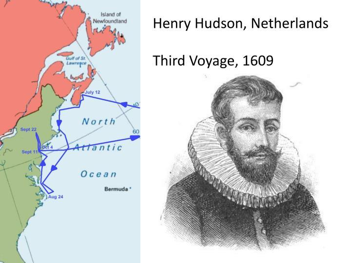 Henry Hudson, Netherlands