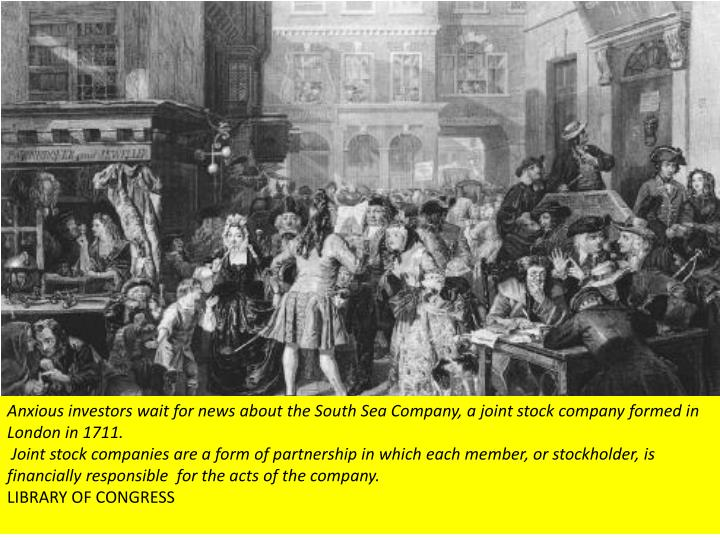 Anxious investors wait for news about the South Sea Company, a joint stock company formed in London in 1711.
