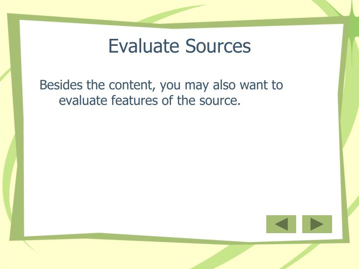 Evaluate sources