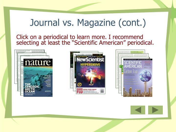 Journal vs. Magazine (cont.)