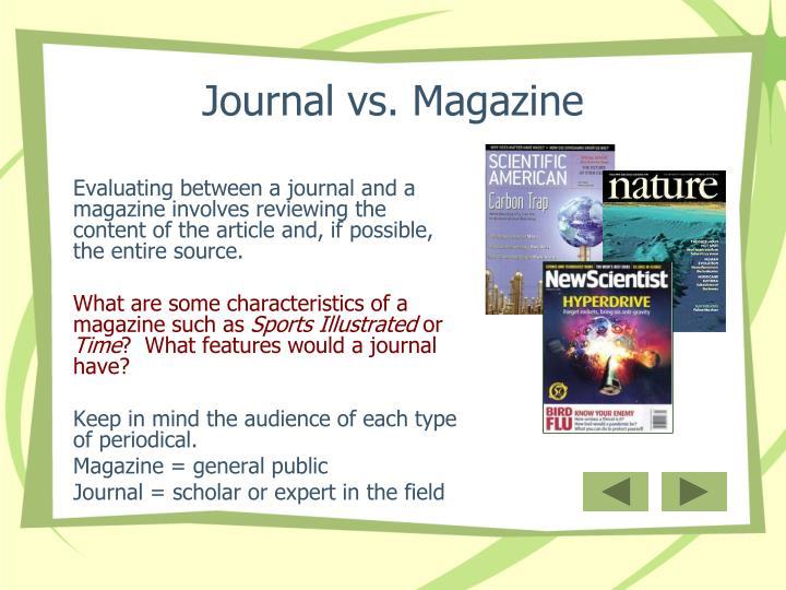 Journal vs. Magazine