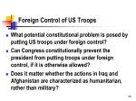 foreign control of us troops