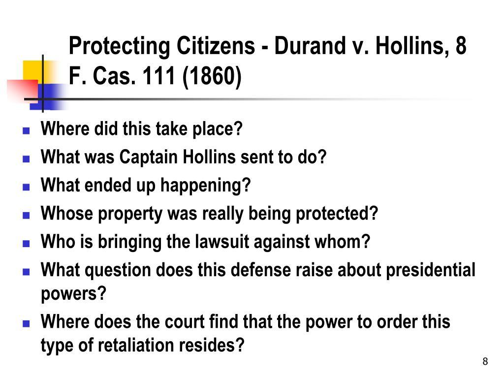Protecting Citizens - Durand v. Hollins, 8 F. Cas. 111 (1860)
