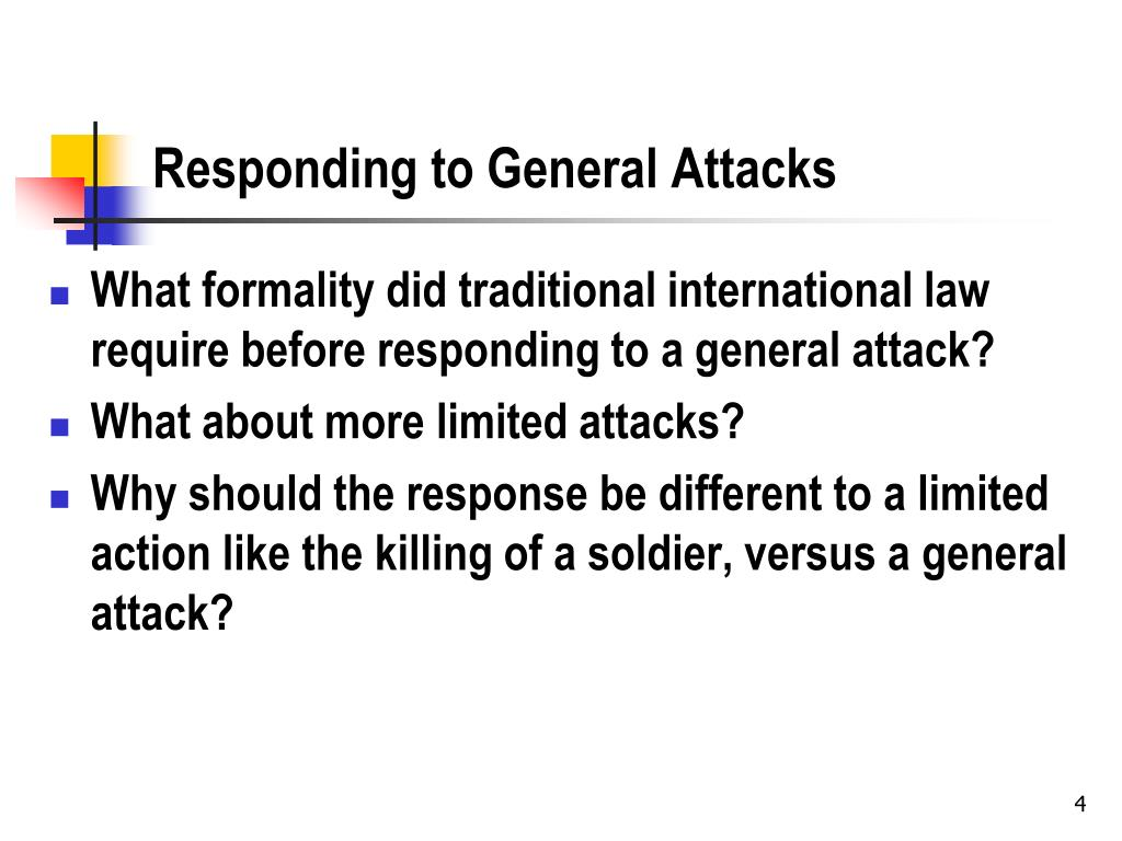 Responding to General Attacks